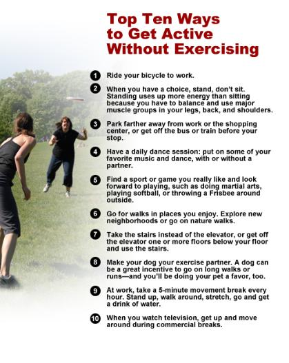Top Ten Ways to Get Active Without Exercising